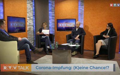 Corona Impfung: (K)eine Chance!?